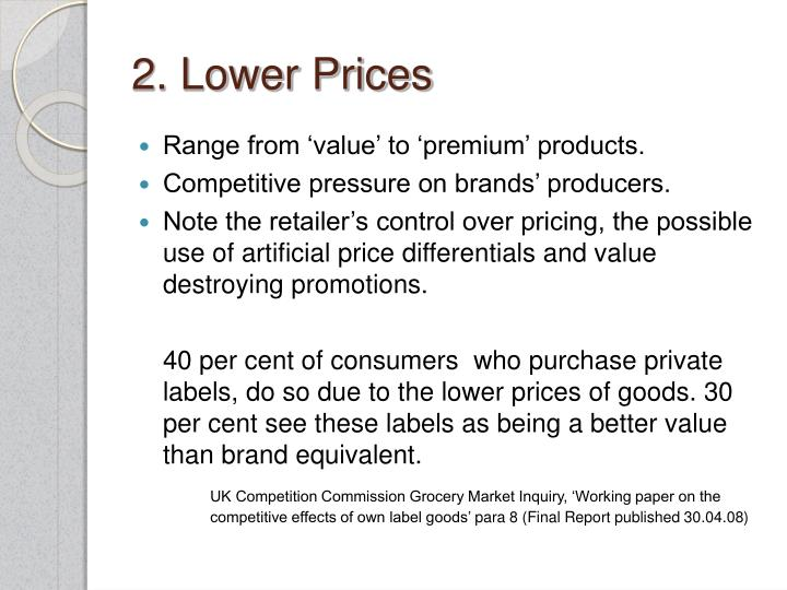 2. Lower Prices
