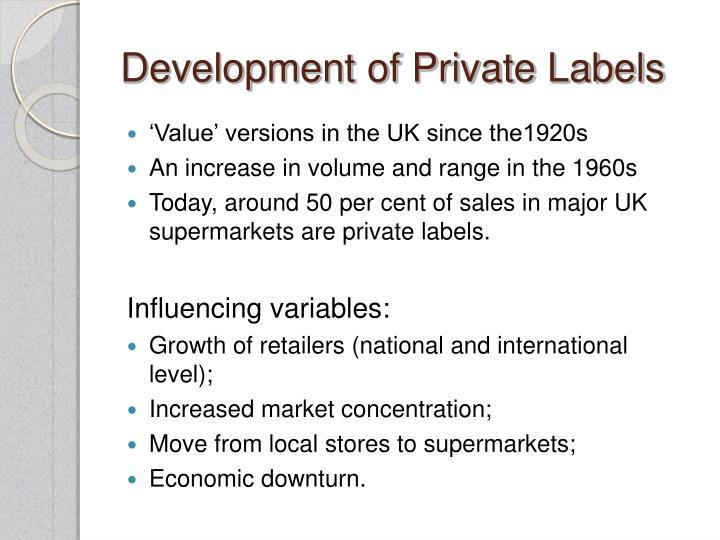 Development of private labels