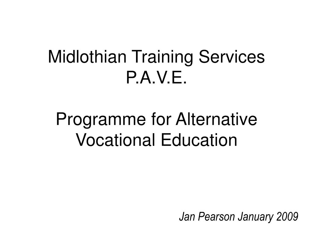 midlothian training services p a v e programme for alternative vocational education l.