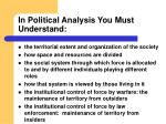 in political analysis you must understand