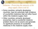 solutions protecting the integrity of the drug supply chain cont d