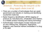 solutions protecting the integrity of the drug supply chain cont d32