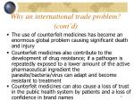 why an international trade problem cont d
