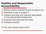 healthy and responsible accountability