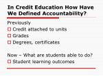in credit education how have we defined accountability
