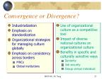 convergence or divergence