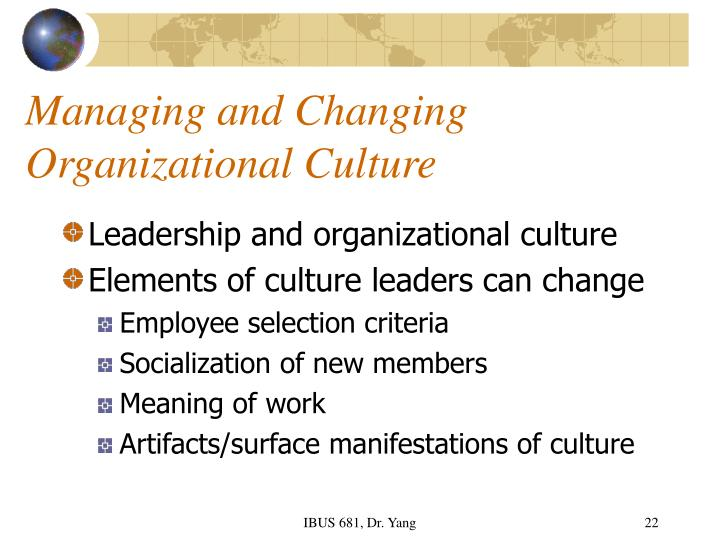 managing organizational culture for change essay Organizational culture: an organizational culture study should seek information on the explicit as well as the implied rules, regulations, customs 38 burke-litwin change model • management practices: this would entail a study of how well the mangers conform to the organization's strategy.