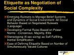 etiquette as negotiation of social complexity