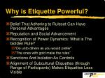 why is etiquette powerful
