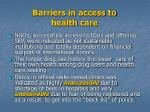 barriers in access to health care6