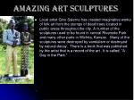 amazing art sculptures