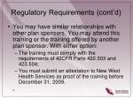 regulatory requirements cont d
