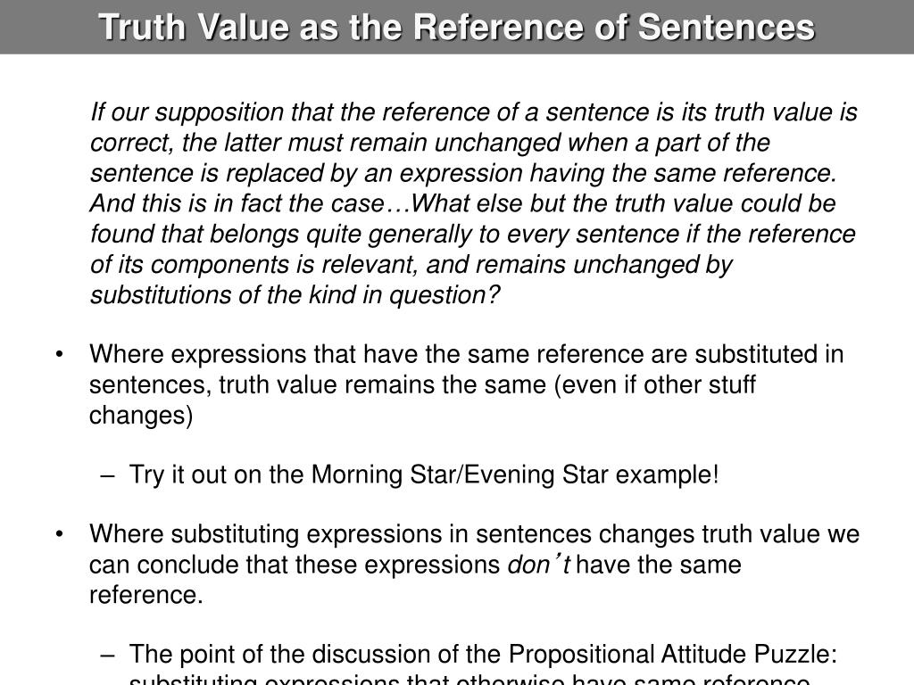 Truth Value as the Reference of Sentences