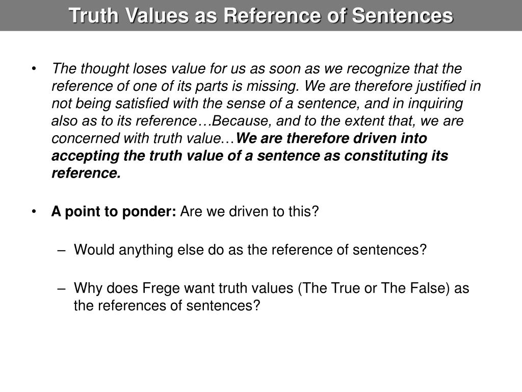Truth Values as Reference of Sentences