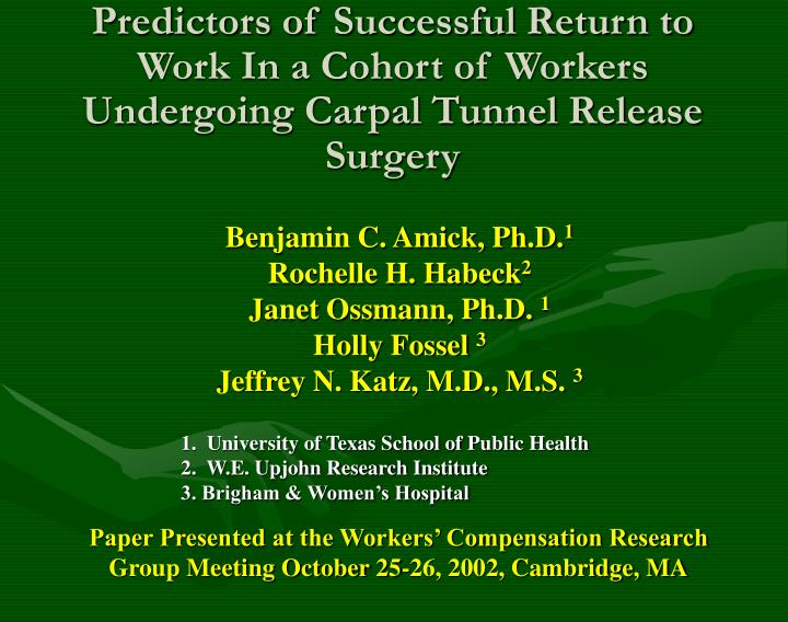 Predictors of Successful Return to Work In a Cohort of Workers Undergoing Carpal Tunnel Release Surg...