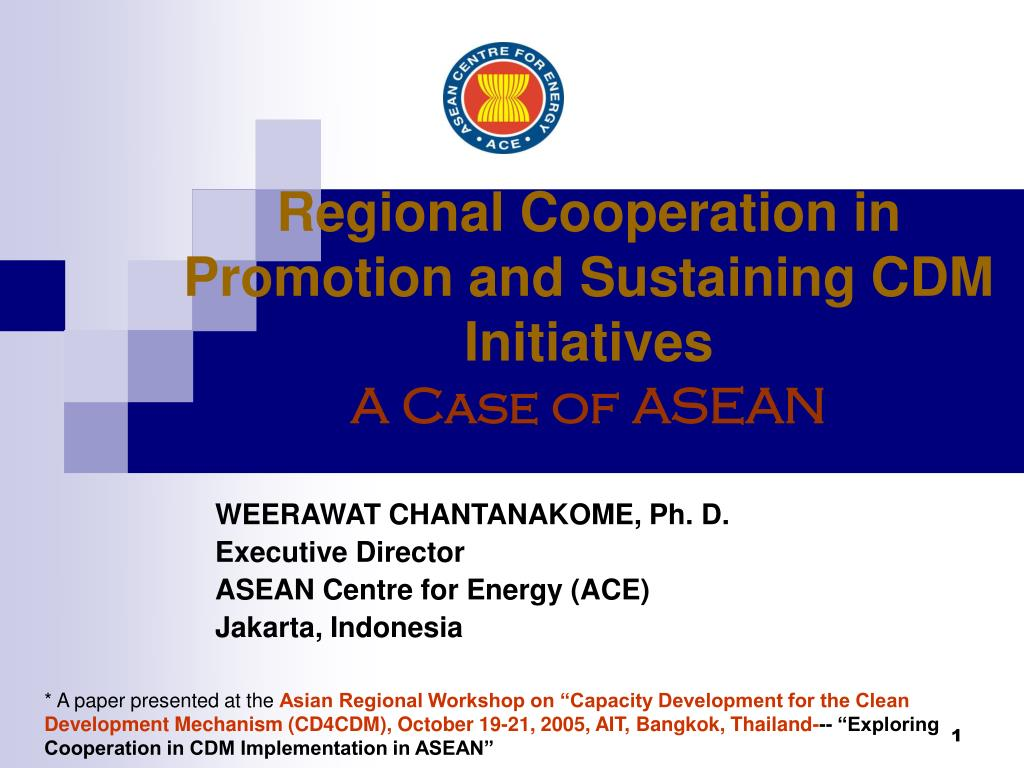 regional cooperation in promotion and sustaining cdm initiatives a case of asean l.