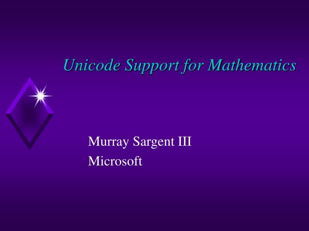unicode support for mathematics l.