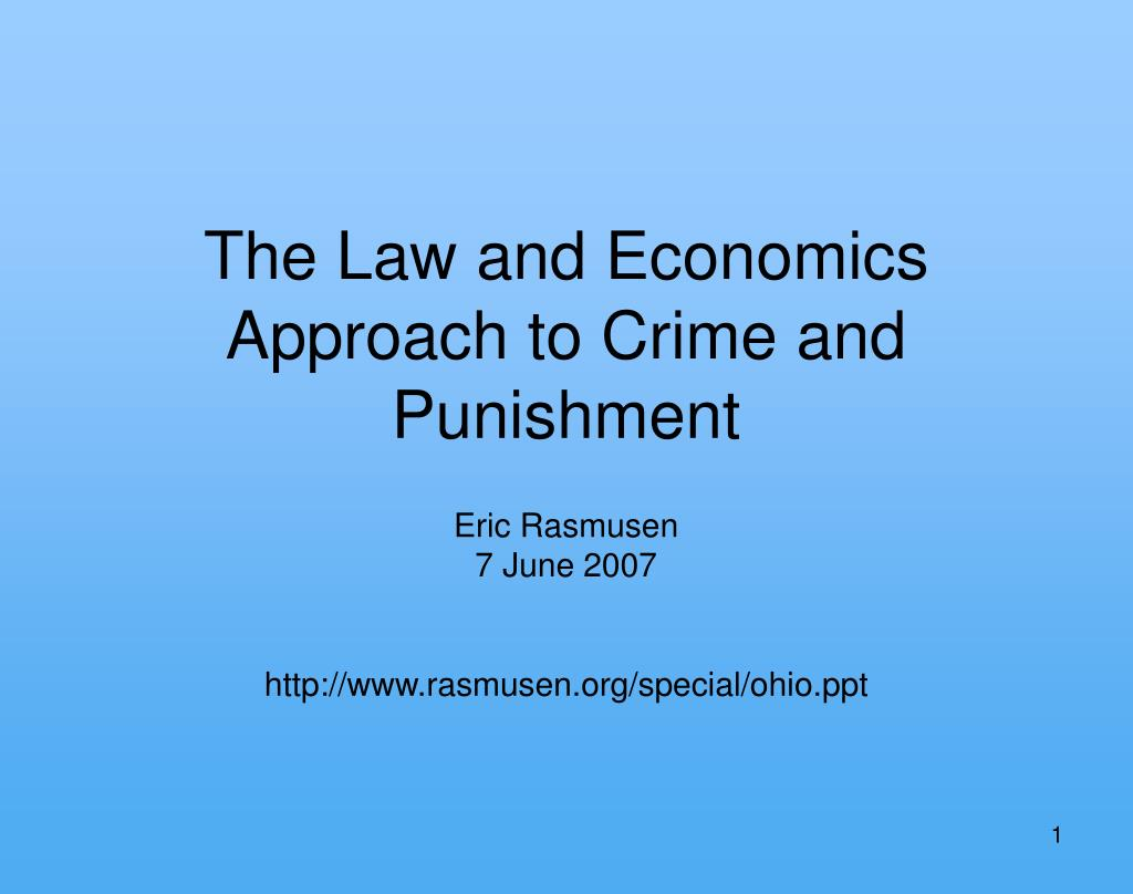 the law and economics approach to crime and punishment l.