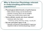 why is exercise physiology relevant in understanding performance capabilities