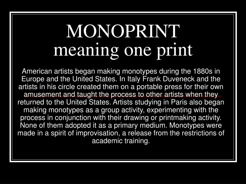 monoprint meaning one print l.