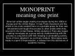 monoprint meaning one print