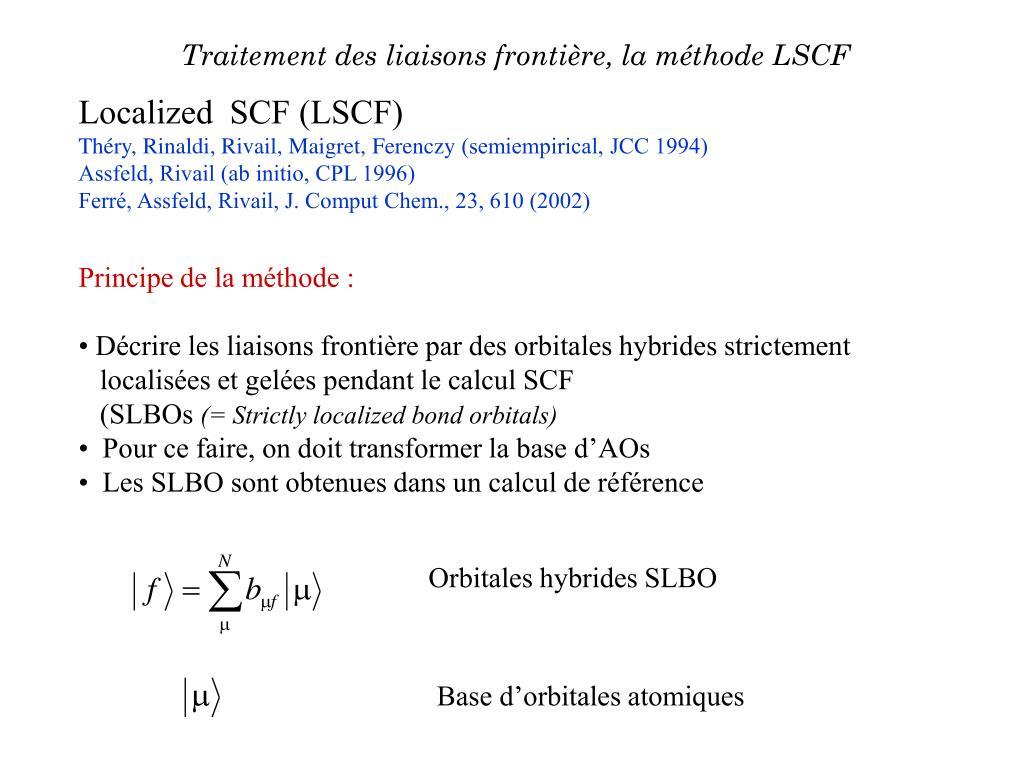 Traitement des liaisons frontière, la méthode LSCF