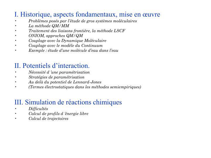 I. Historique, aspects fondamentaux, mise en œuvre