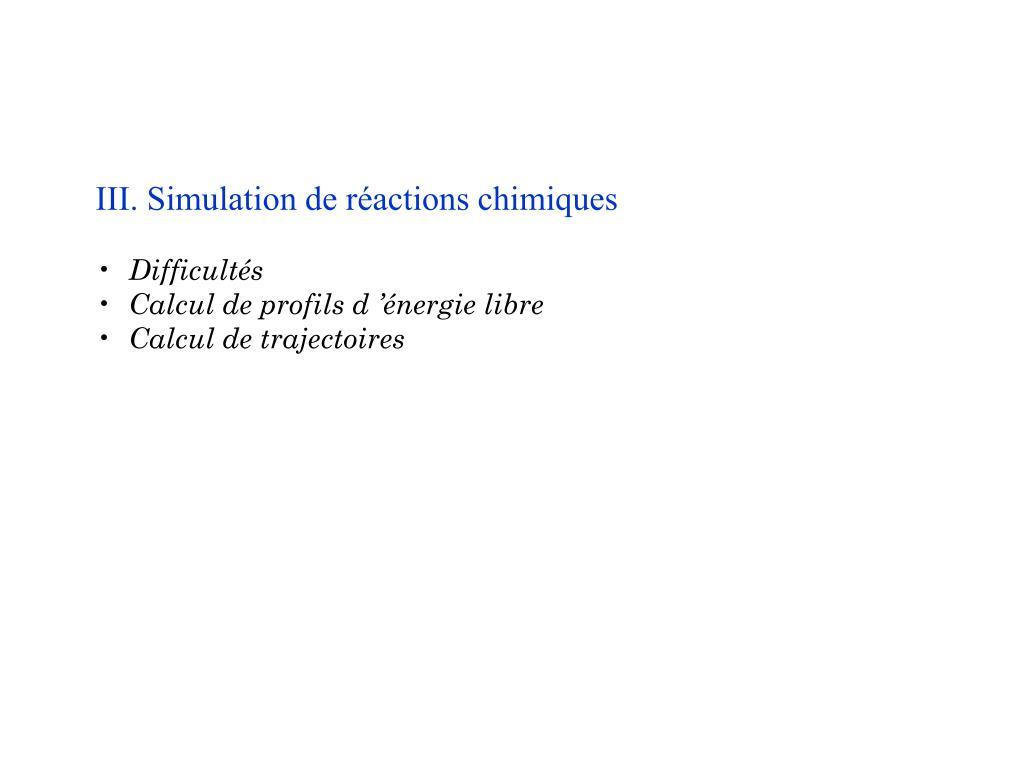 III. Simulation de réactions chimiques