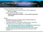 4d trad service description and status