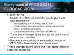 background of rtca sc214 eurocae wg78