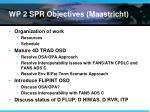 wp 2 spr objectives maastricht