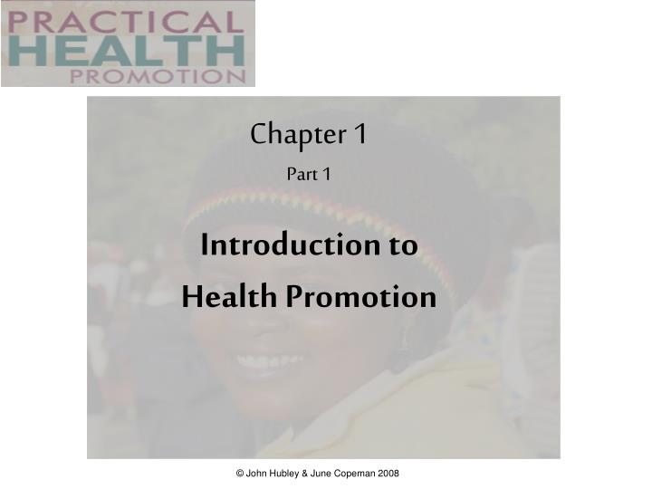 chapter 1 part 1 introduction to health promotion n.