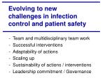 evolving to new challenges in infection control and patient safety