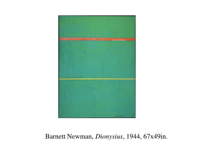 Barnett newman dionysius 1944 67x49in