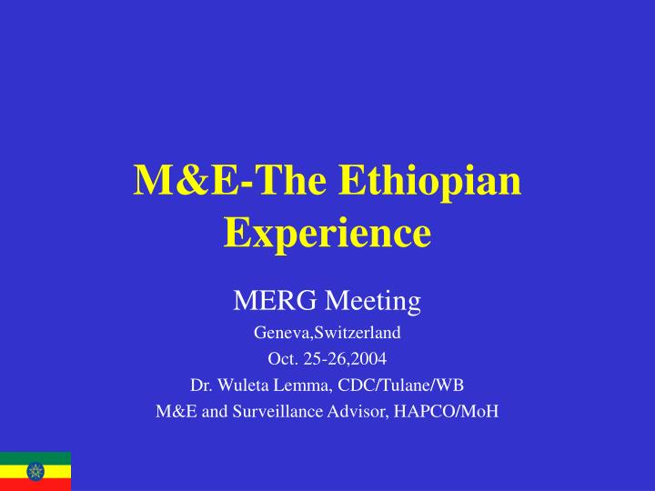 m e the ethiopian experience n.