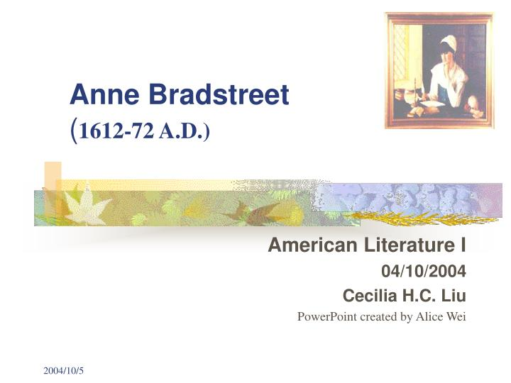 an analysis of self conflict in the author to her book by anne bradstreet