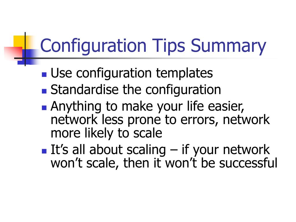 Configuration Tips Summary