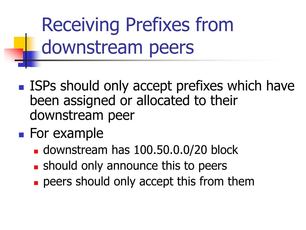 Receiving Prefixes from downstream peers