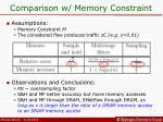 comparison w memory constraint