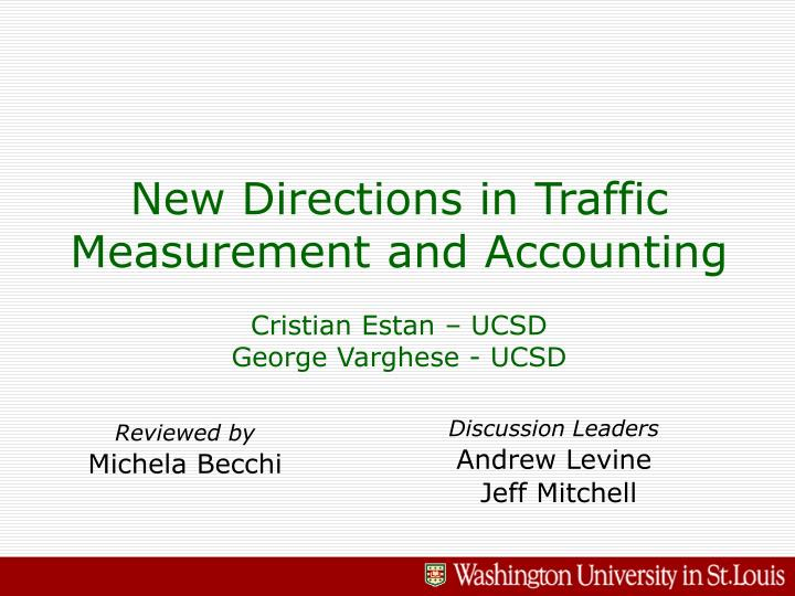 New directions in traffic measurement and accounting cristian estan ucsd george varghese ucsd