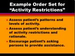 example order set for activity restrictions