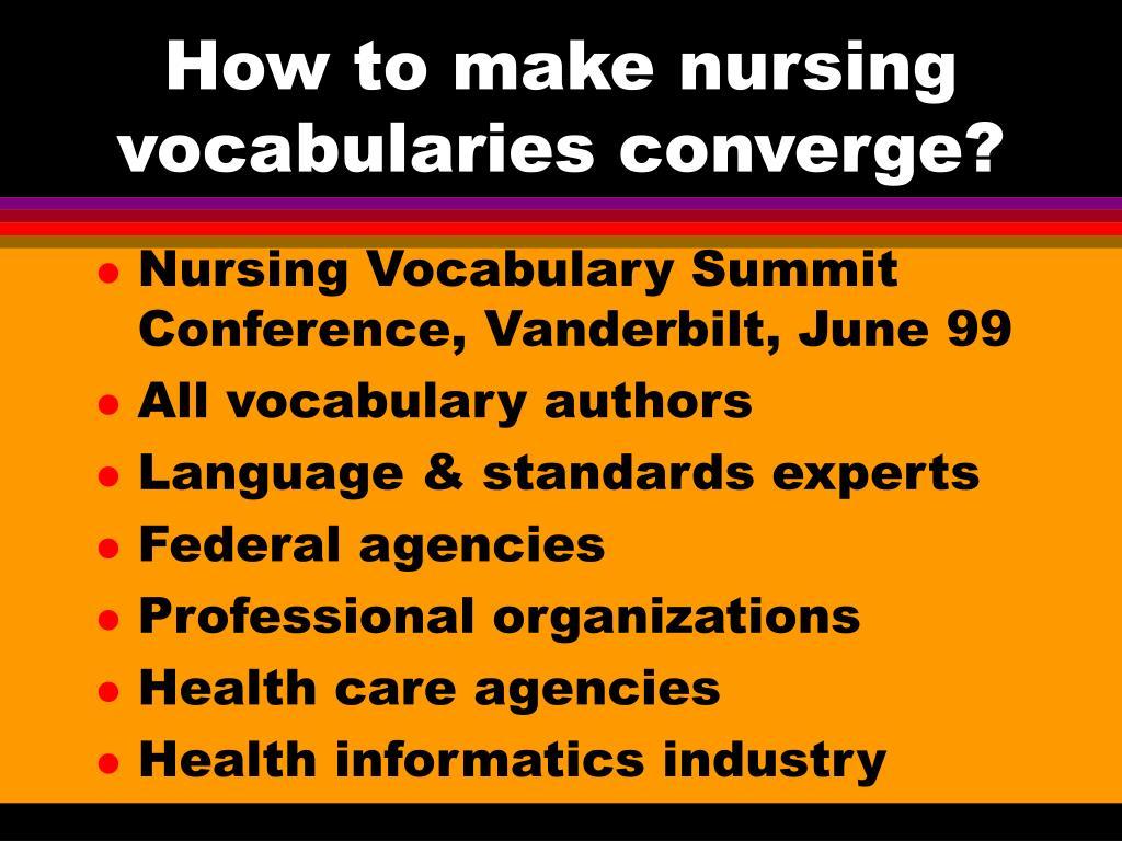 How to make nursing vocabularies converge?