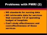 problems with pmri 2