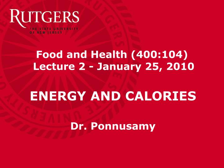 food and health 400 104 lecture 2 january 25 2010 n.