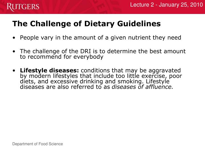 The Challenge of Dietary Guidelines