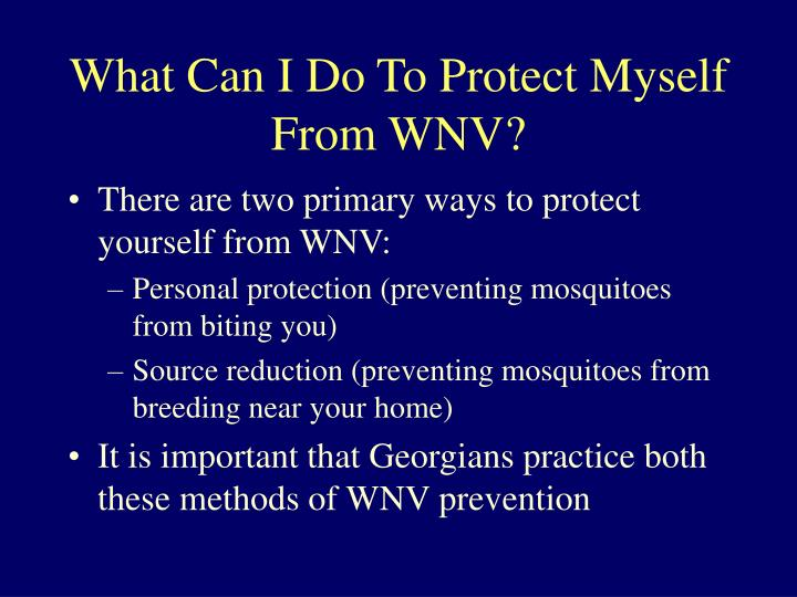 What Can I Do To Protect Myself From WNV?