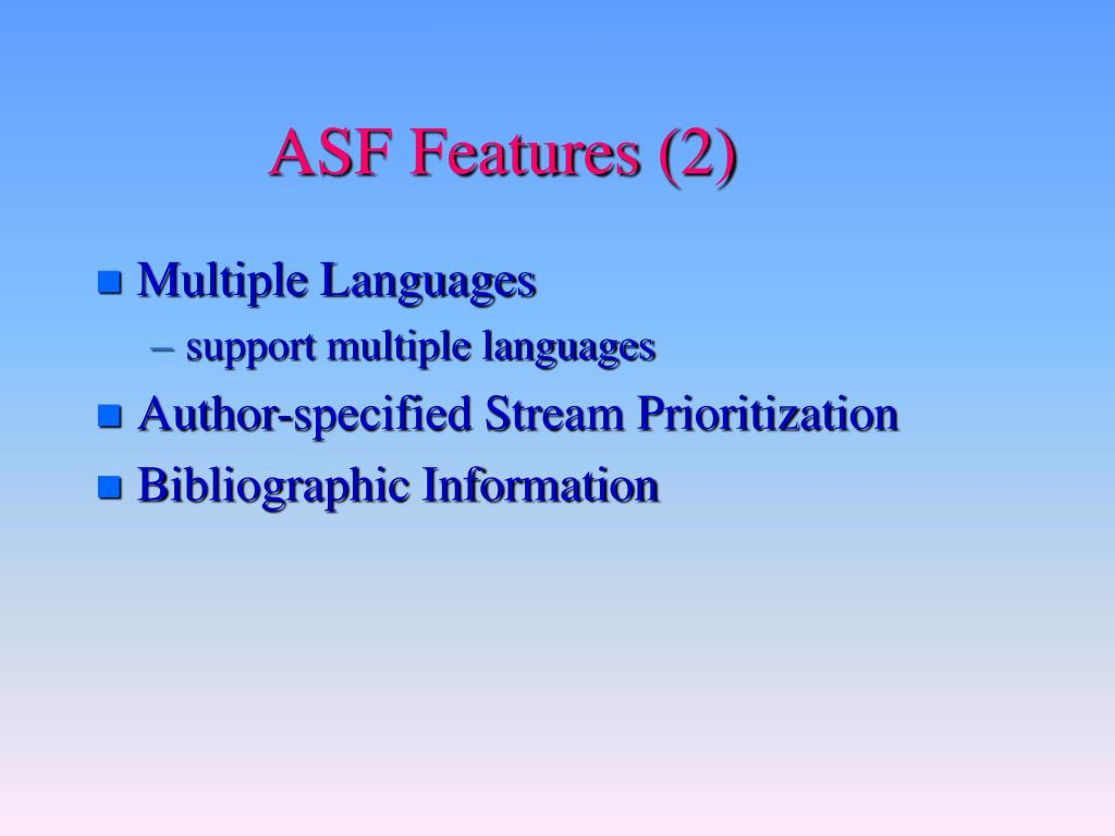 ASF Features (2)