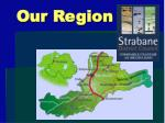 our region