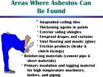 areas where asbestos can be found