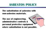 asbestos policy